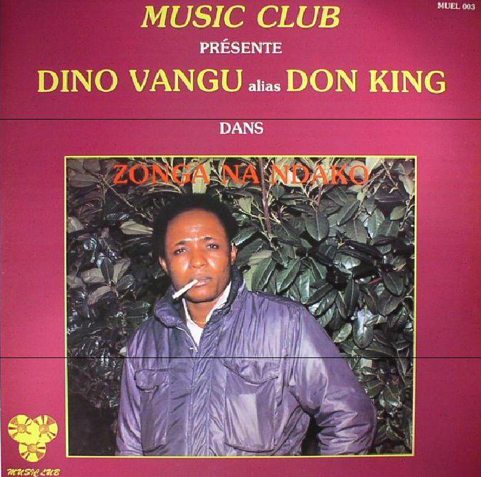 VANGU, Dino ET SON ENSEMBLE - Zongo Na Ndako (reissue)