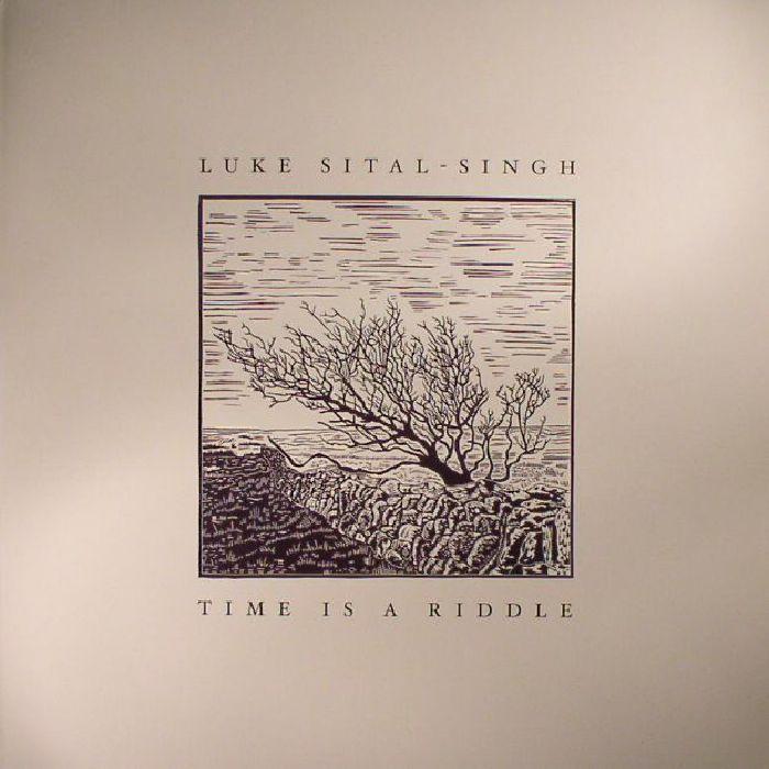 SITAL SINGH, Luke - Time Is A Riddle