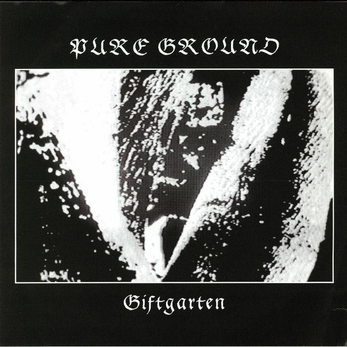 PURE GROUND - Giftgarten