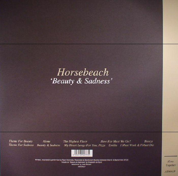 HORSEBEACH - Beauty & Sadness