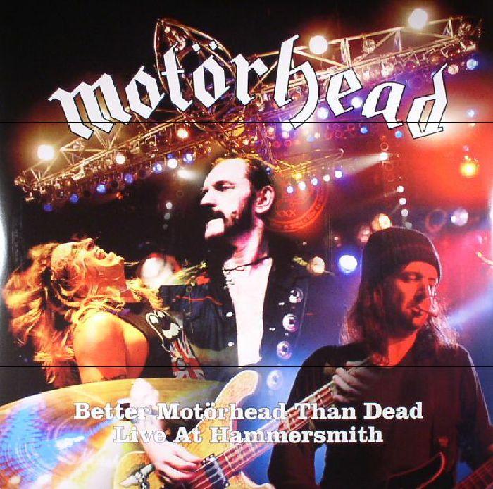 MOTORHEAD - Better Motorhead Than Dead: Live At Hammersmith