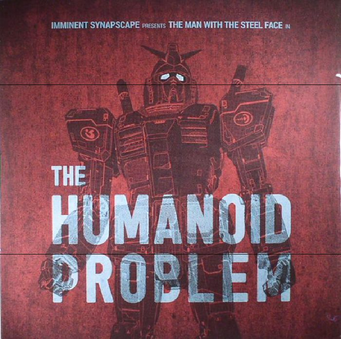 IMMINENT/SYNAPSCAPE - The Humanoid Problem