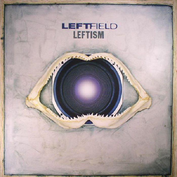LEFTFIELD - Leftism (reissue)