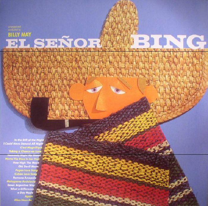 CROSBY, Bing - El Senor Bing (reissue)