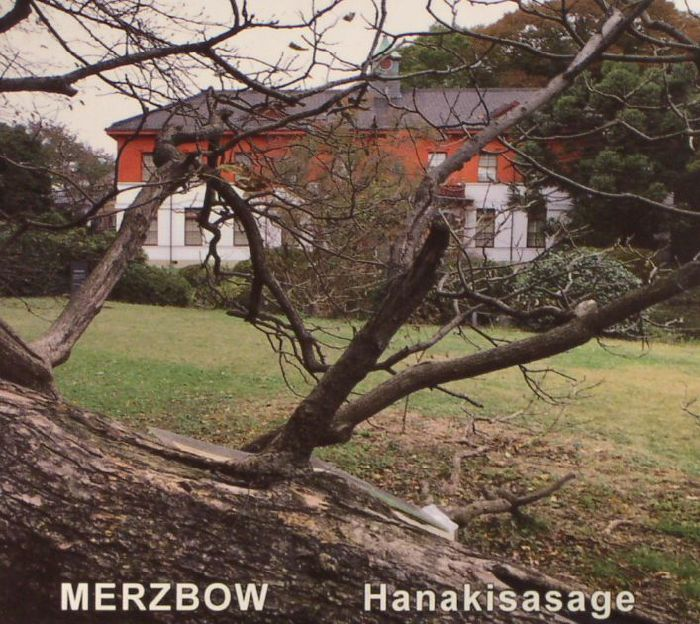 MERZBOW - Hanakisasage
