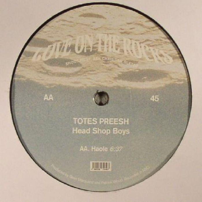 TOTES PREESH - Head Shop Boys