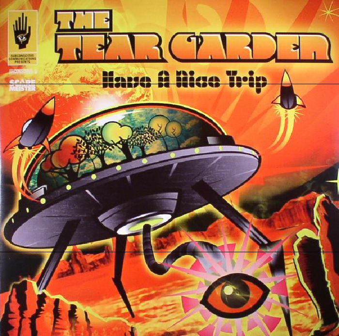 TEAR GARDEN, The - Have A Nice Trip (reissue)