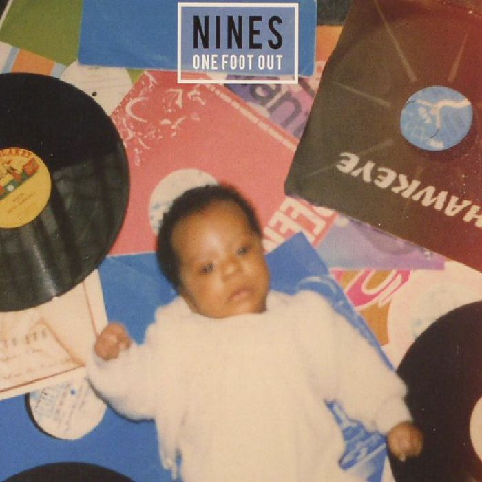 NINES - One Foot Out