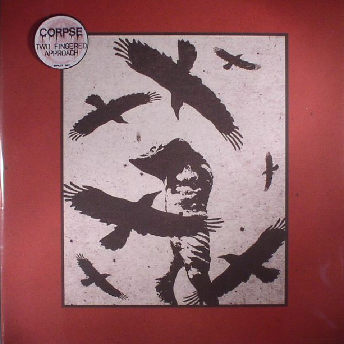 CORPSE/TWO FINGERED APPROACH - Split LP