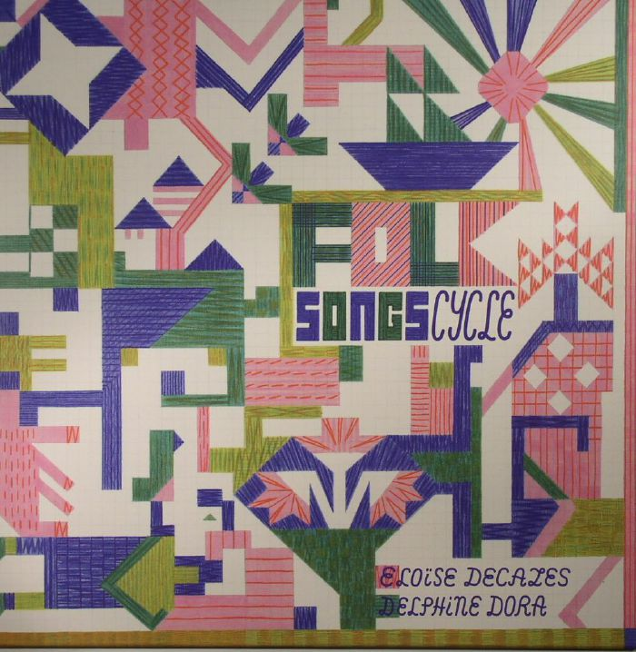 DECAZES, Eloise/DELPHINE DORA - Folk Songs Cycle