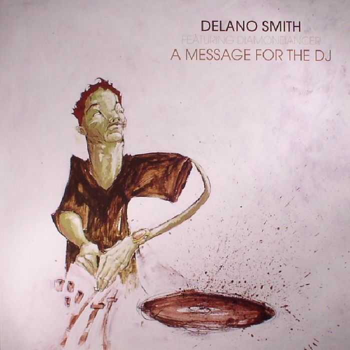SMITH, Delano feat DIAMONDANCER - A Message For The DJ (reissue)