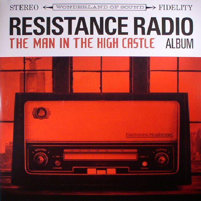 VARIOUS - Resistance Radio: The Man In The High Castle Album (Sam Castle & Danger Mouse production)
