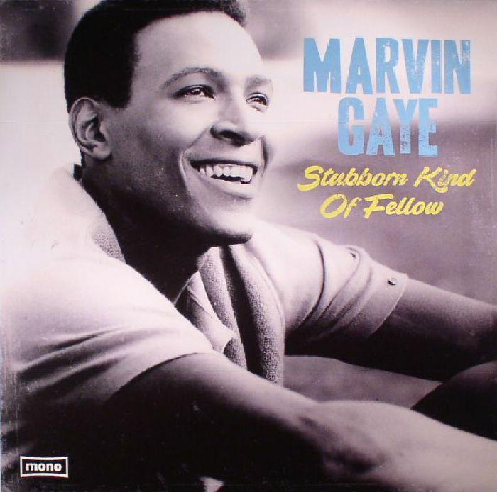 GAYE, Marvin - Stubborn Kind Of Fellow