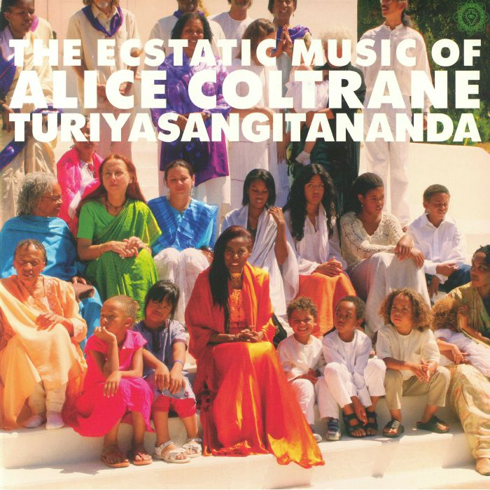 COLTRANE, Alice - World Spirituality Classics 1: The Ecstatic Music Of Alice Coltrane Turiyasangitananda