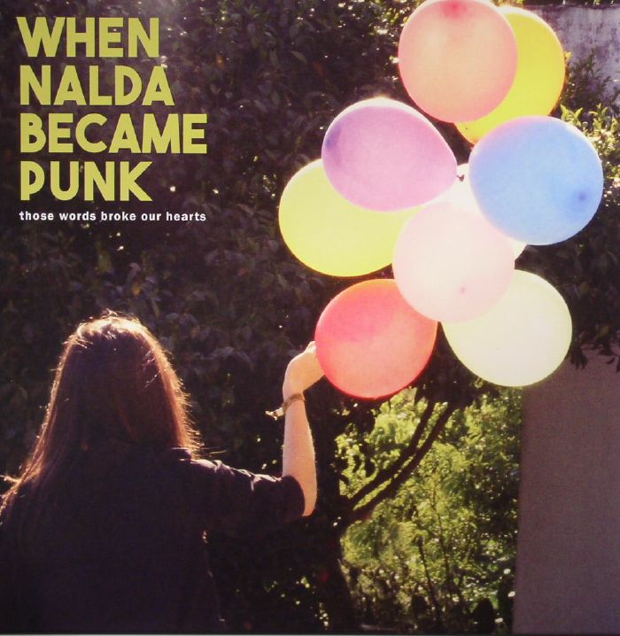 WHEN NALDA BECAME PUNK - Those Words Broke Our Hearts