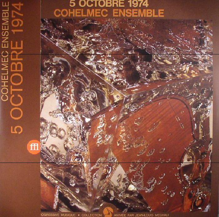 COHELMEC ENSEMBLE - 5 Octobre 1974 (reissue)