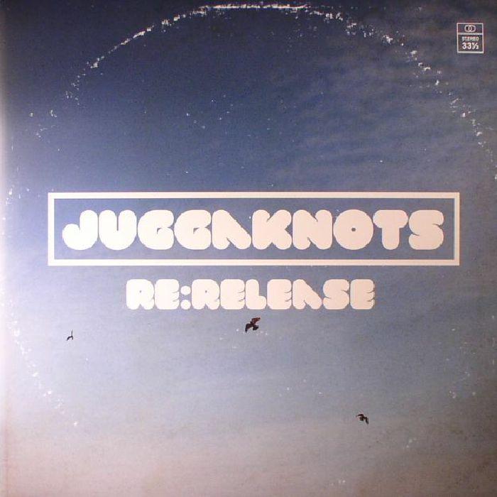 JUGGAKNOTS - Re:Release
