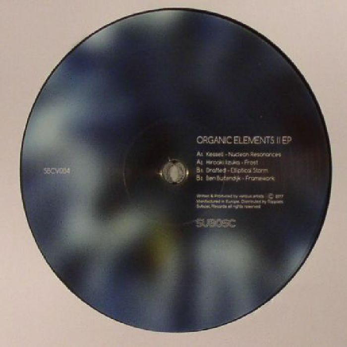 KESSELL/HIROAKI IIZUKA/DRAFTED/BEN BUITENDIJK - Organic Elements II EP