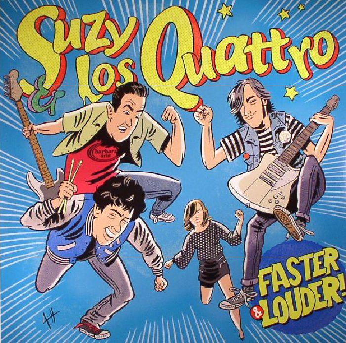 SUZY & LOS QUATTRO - Faster & Louder!