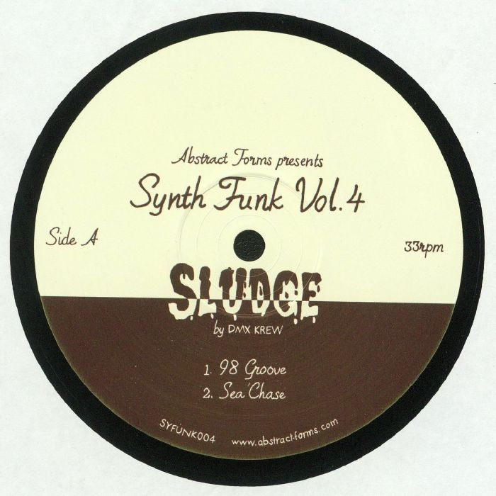 DMX KREW - Abstract Forms presents Synth Funk Vol 4: Sludge