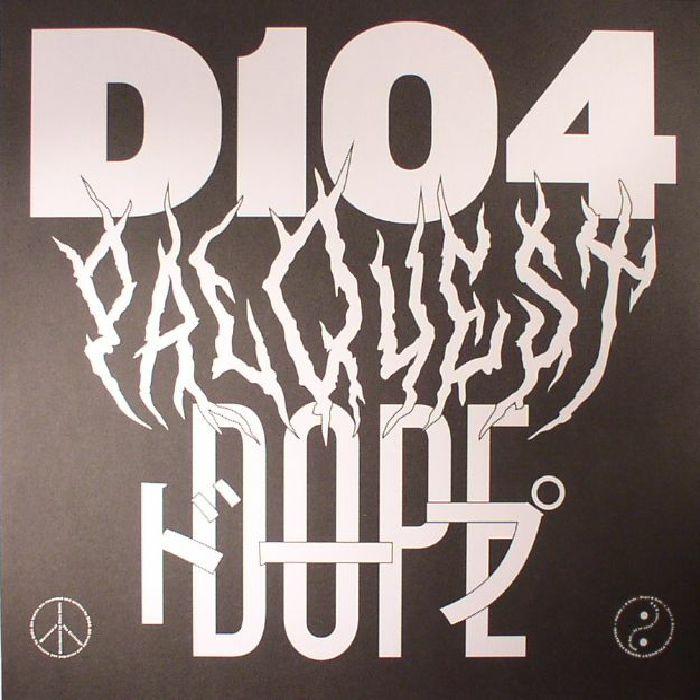 D104 - Dope