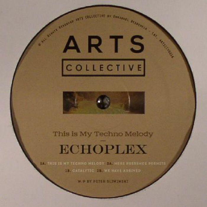 ECHOPLEX - This Is My Techno Melody