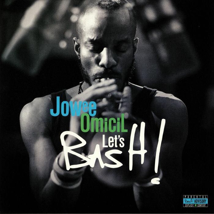 OMICIL, Jowee - Let's Bash!
