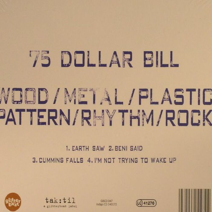 75 DOLLAR BILL - Wood/Metal/Plastic/Pattern/Rhythm/Rock