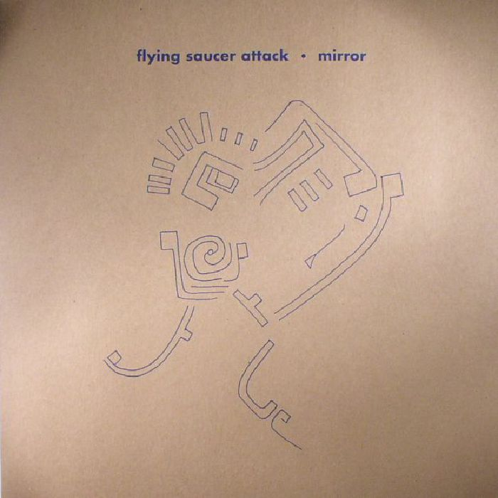 FLYING SAUCER ATTACK - Mirror (reissue)