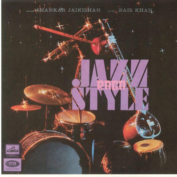 SHANKAR JAIKISHAN - Raga Jazz Style (reissue)