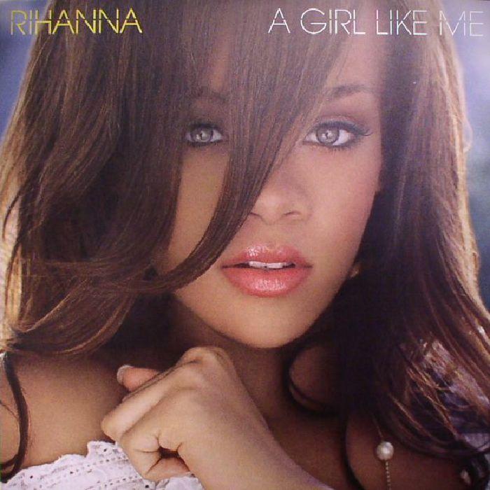 RIHANNA - A Girl Like Me (reissue)