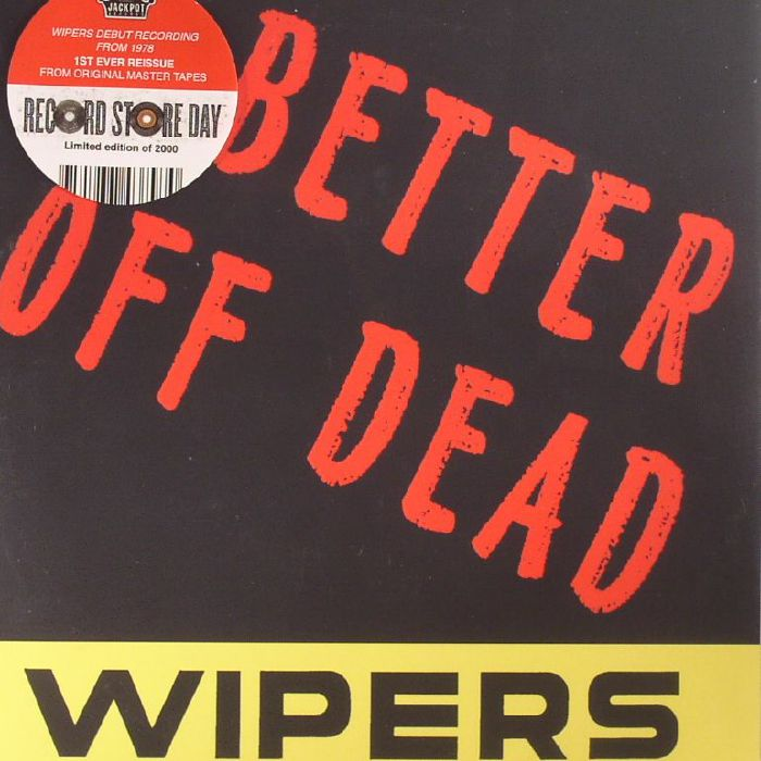 WIPERS, The - Better Off Dead (Record Store Day 2017)