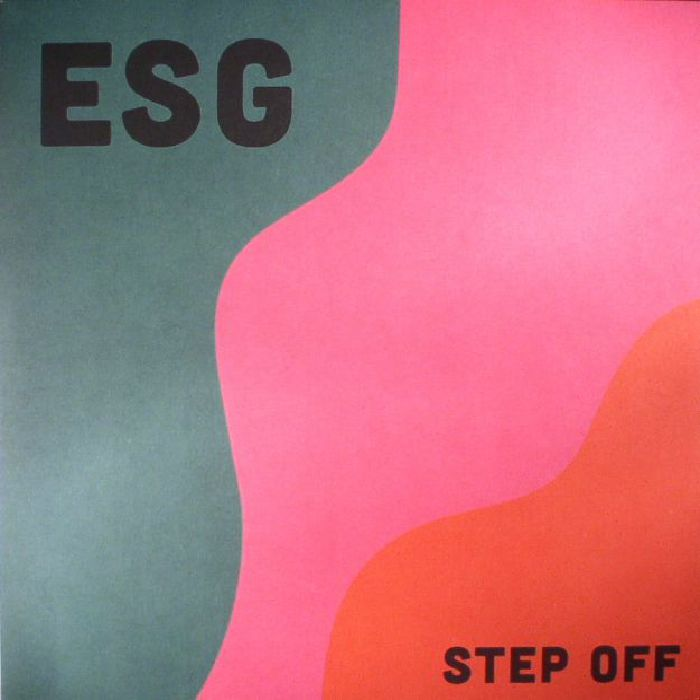 ESG - Step Off (reissue)