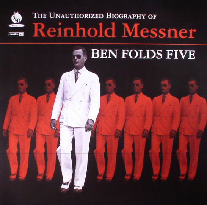 BEN FOLDS FIVE - The Unauthorized Biography Of Reinhold Messner (reissue)