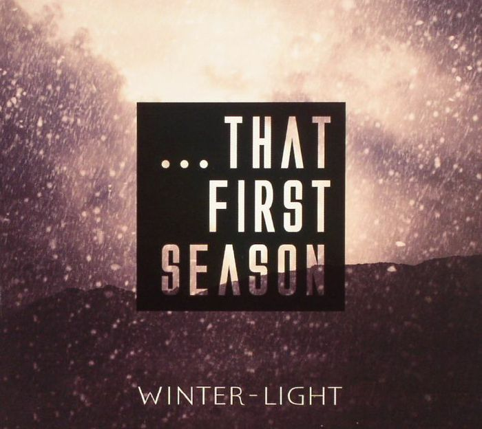 VARIOUS - That First Season: A Winter-Light Compilation
