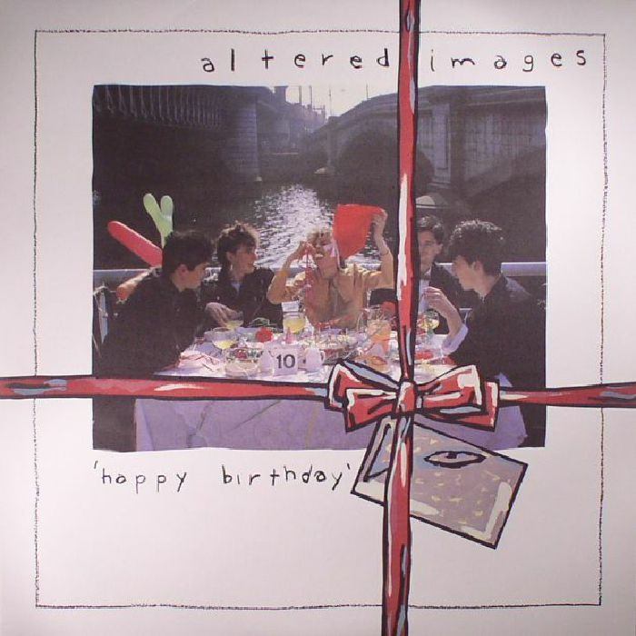 ALTERED IMAGES - Happy Birthday (reissue) (Record Store Day 2017)