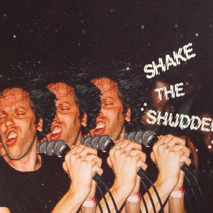 !!! CHK CHK CHK - Shake The Shudder