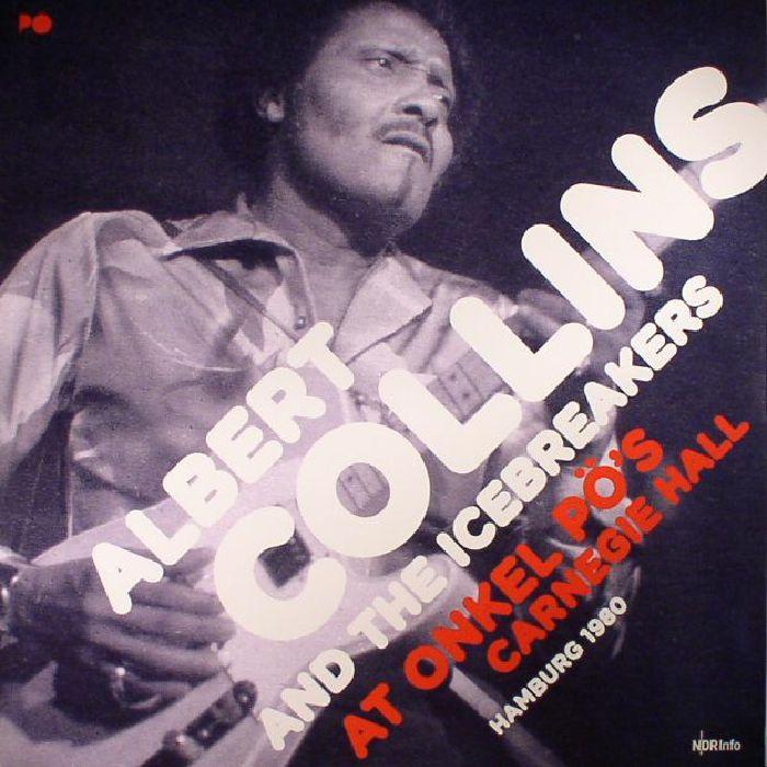 COLLINS, Albert/THE ICEBREAKERS - At Onkel Po's Carnegie Hall Hamburg 1980