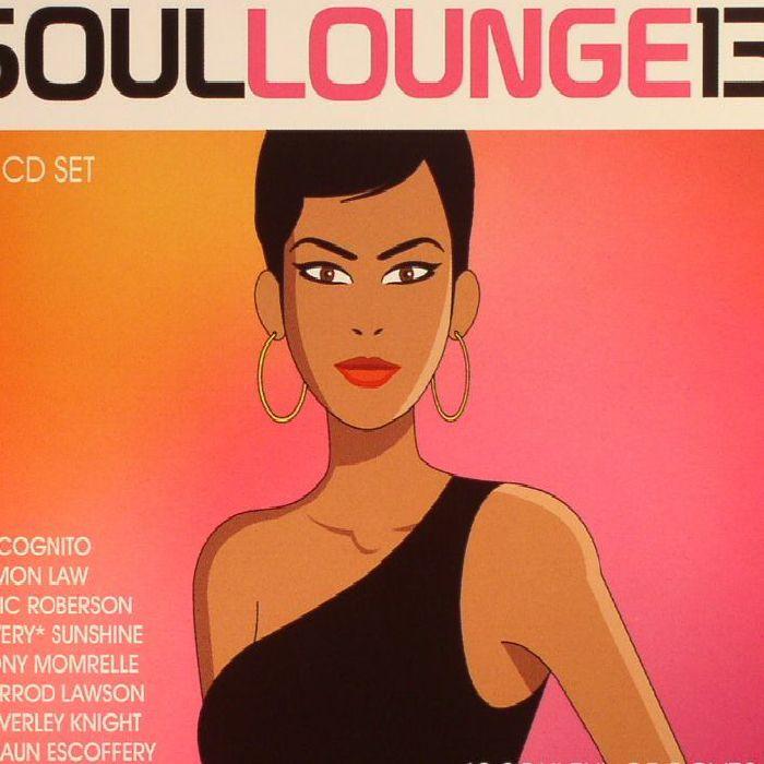 VARIOUS - Soul Lounge 13