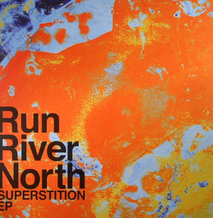 RUN RIVER NORTH - Superstition EP