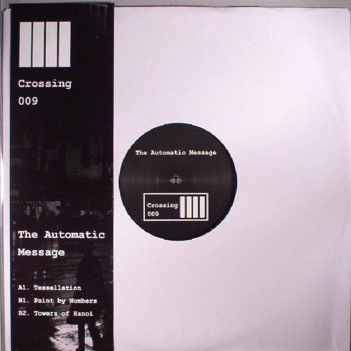 AUTOMATIC MESSAGE, The - CROSSING 009