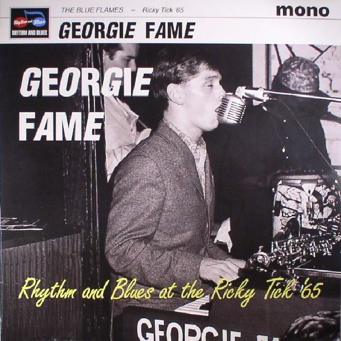 FAME, Georgie & THE BLUE FLAMES - Rhythm & Blues At The Ricky Tick 65 (Record Store Day 2017)