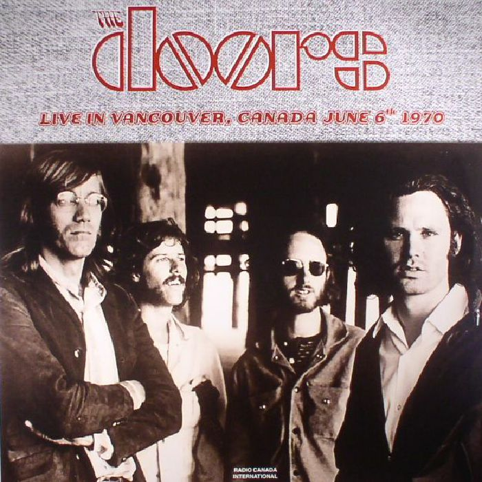 The DOORS Live In Vancouver Canada June 6th 1970 vinyl at Juno Records.