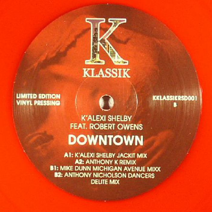 SHELBY, K Alexi feat ROBERT OWENS - Downtown (remixes)