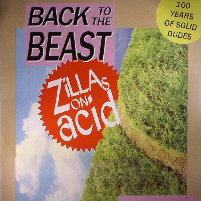 ZILLAS ON ACID - Back To The Beast