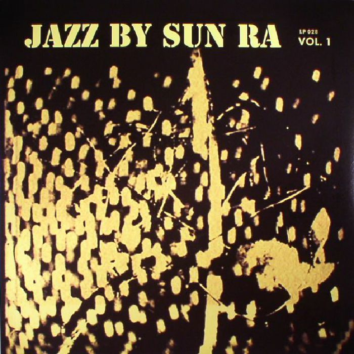 SUN RA & HIS ARKESTRA - Jazz By Sun Ra Vol 1
