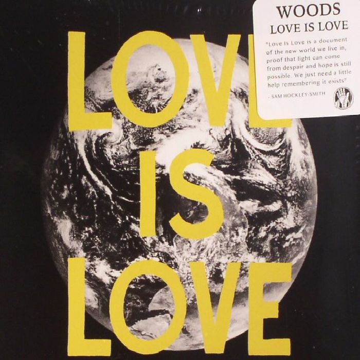 WOODS - Love Is Love