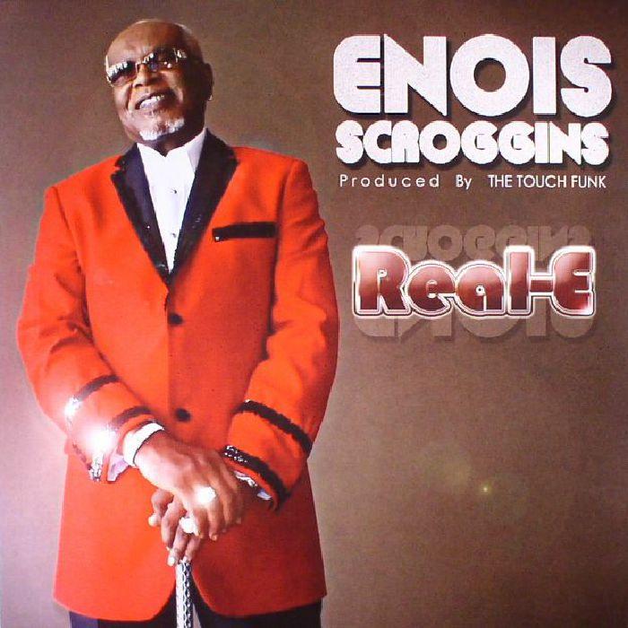 SCROGGINS, Enois - Real E