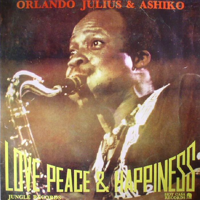 JULIUS, Orlando & ASHIKO - Love Peace & Happiness