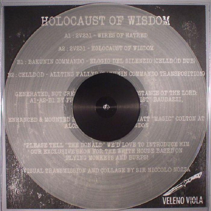 2V231/BAKUNIN COMMANDO/CELLDOD - Holocaust Of Wisdom